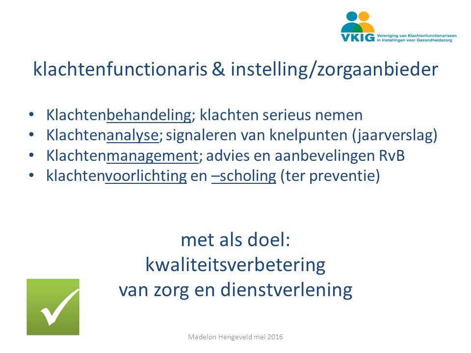 klachtenfunctionaris & instelling/zorgaanbieder