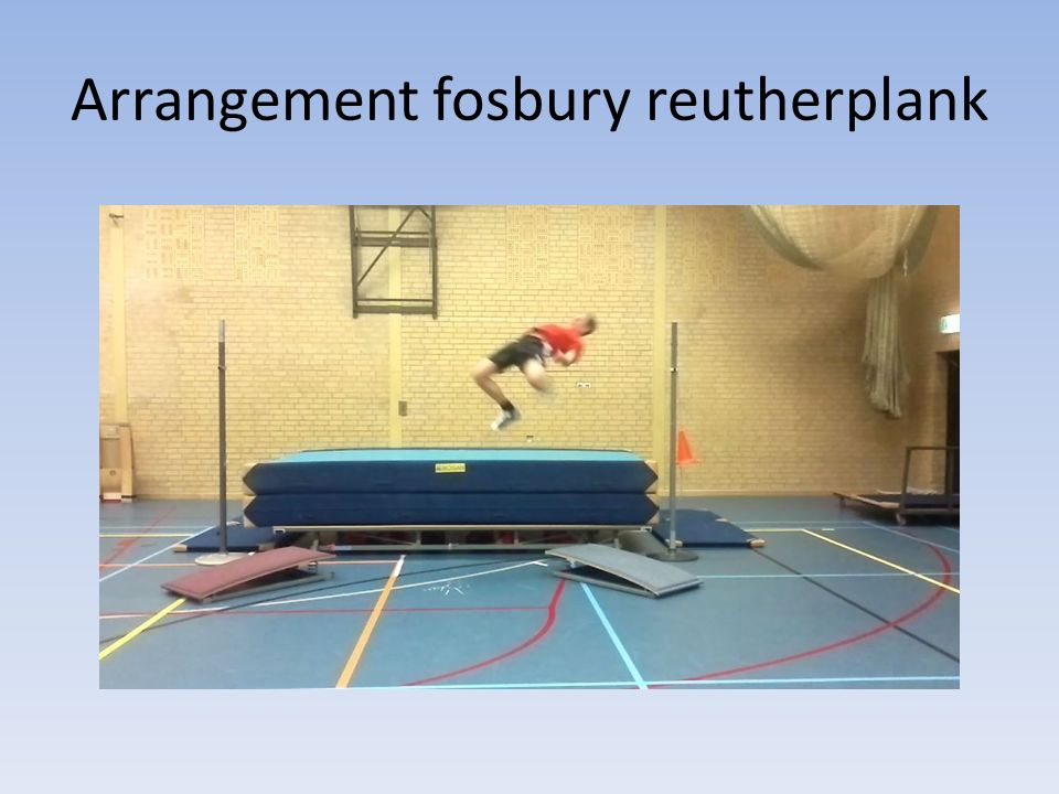 Arrangement fosbury reutherplank