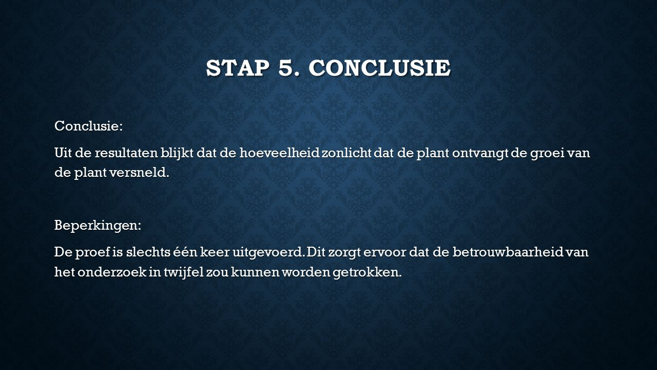 Stap 5. conclusie
