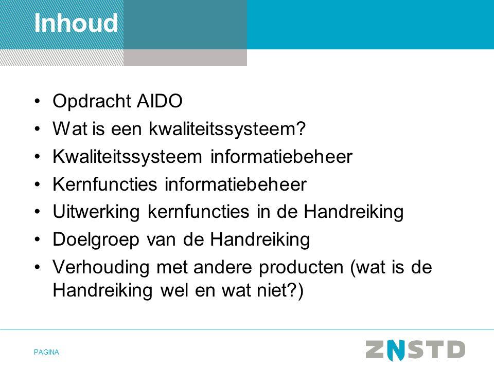 Inhoud Opdracht AIDO Wat is een kwaliteitssysteem