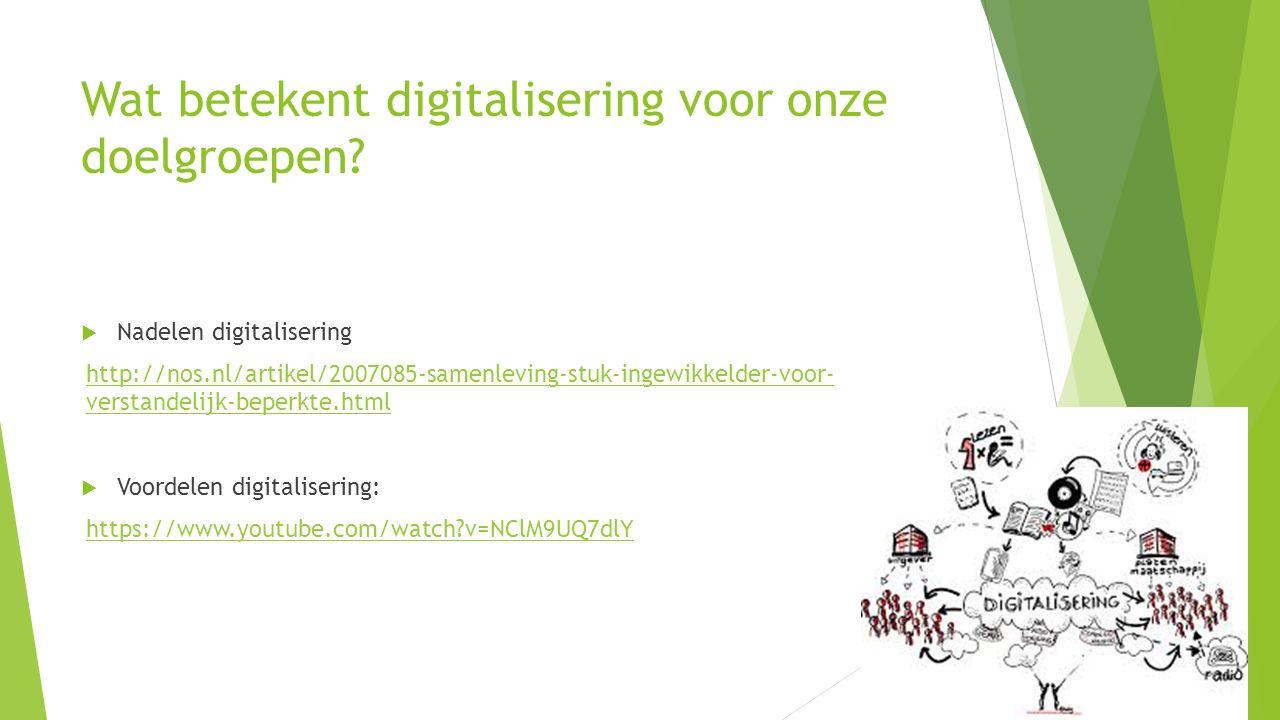 Wat betekent digitalisering voor onze doelgroepen
