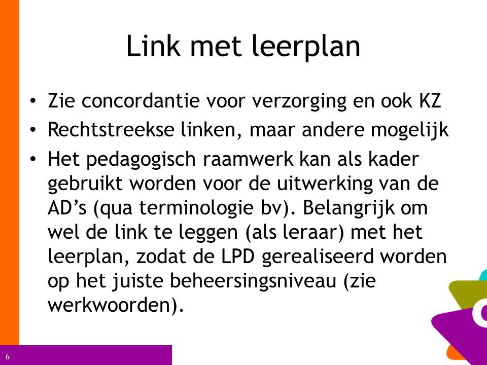Link met leerplan Zie concordantie voor verzorging en ook KZ