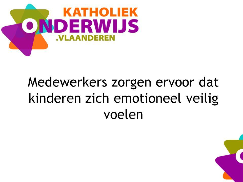 Medewerkers zorgen ervoor dat kinderen zich emotioneel veilig voelen
