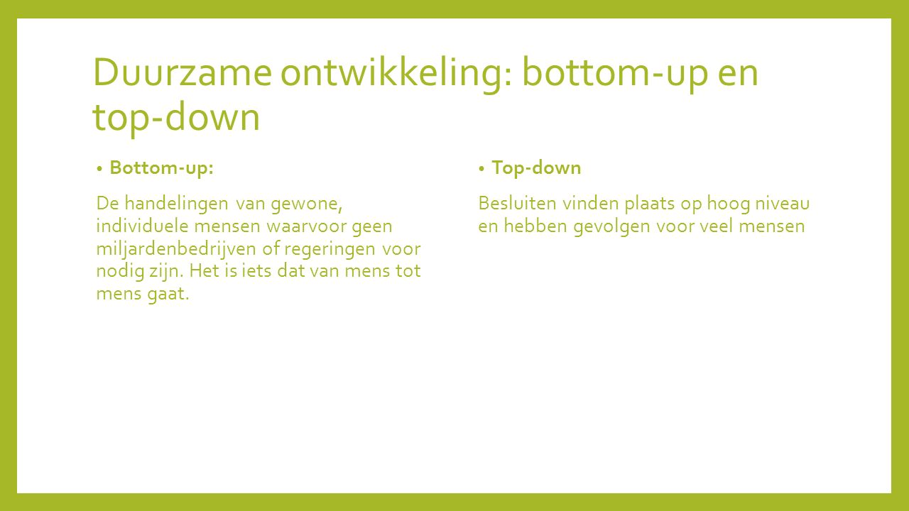Duurzame ontwikkeling: bottom-up en top-down