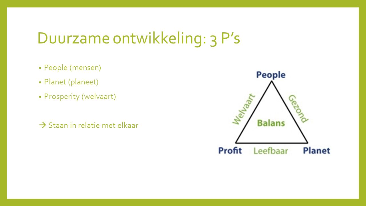 Duurzame ontwikkeling: 3 P's