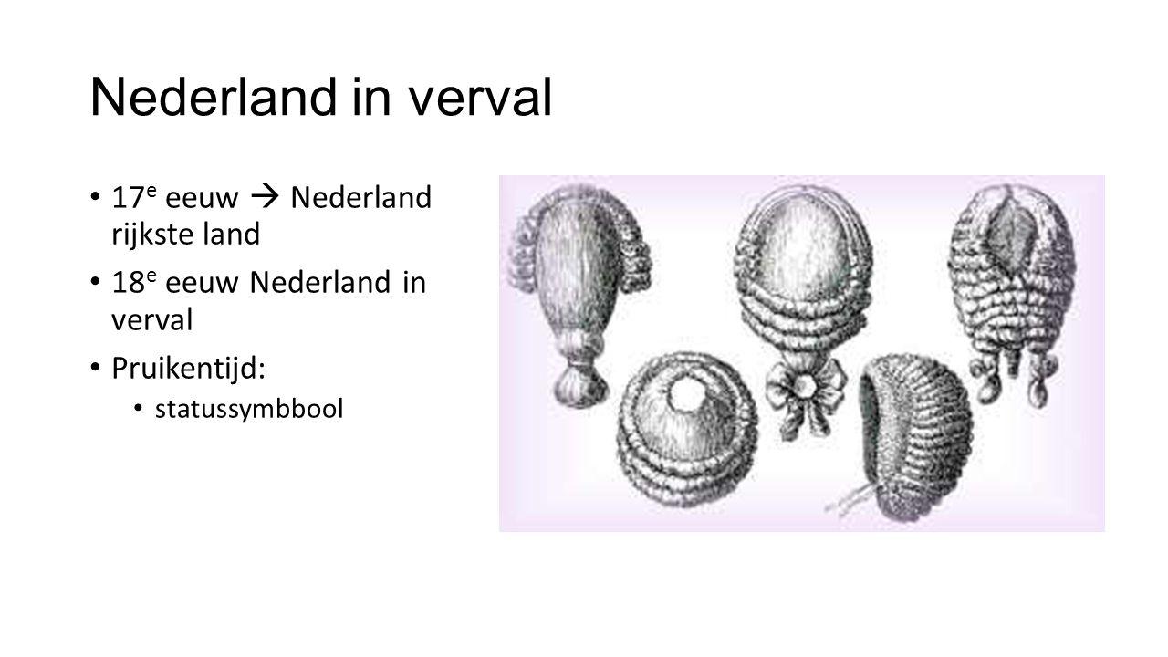 Nederland in verval 17e eeuw  Nederland rijkste land