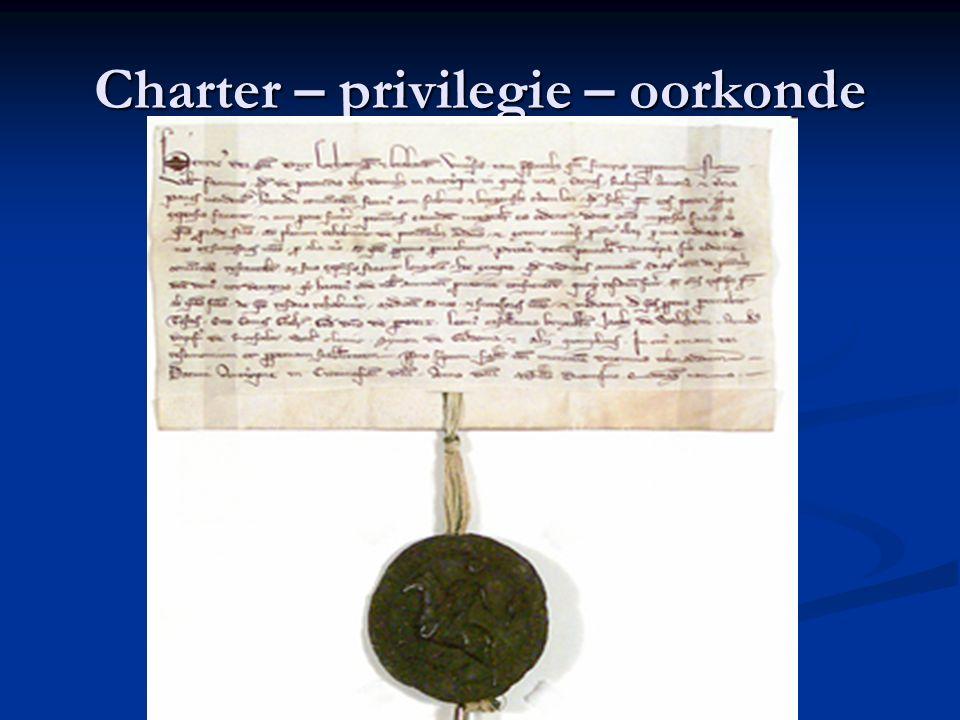 Charter – privilegie – oorkonde