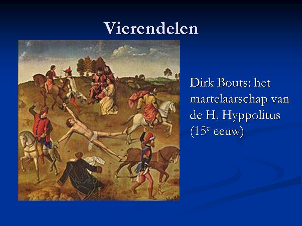 Vierendelen Dirk Bouts: het martelaarschap van de H. Hyppolitus (15e eeuw)