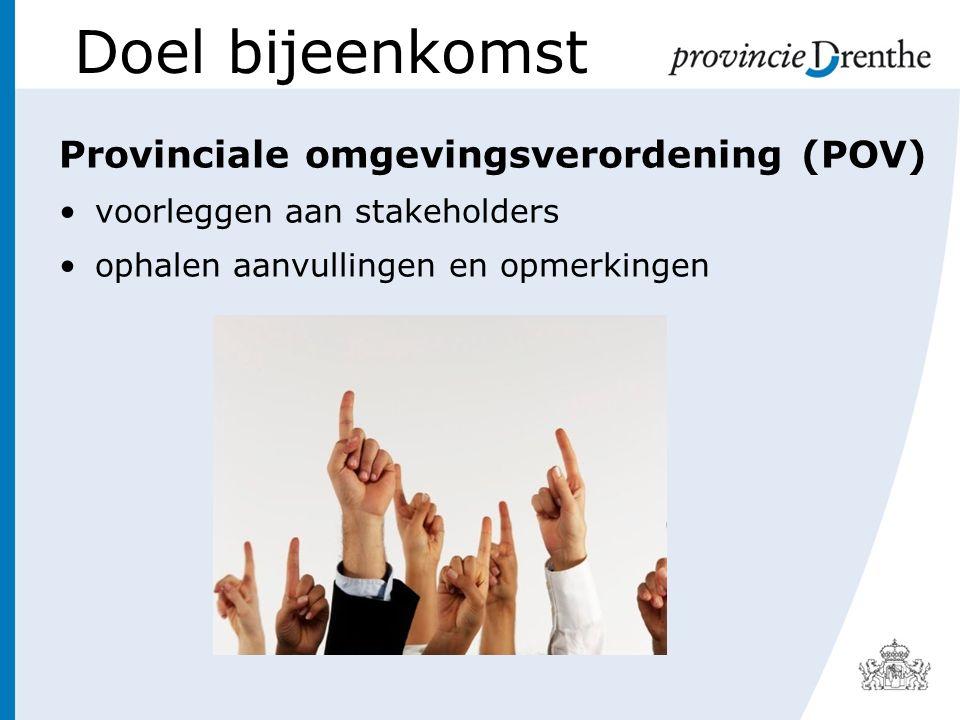 Doel bijeenkomst Provinciale omgevingsverordening (POV)