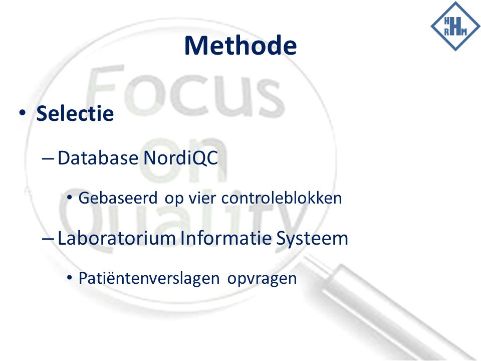 Methode Selectie Database NordiQC Laboratorium Informatie Systeem