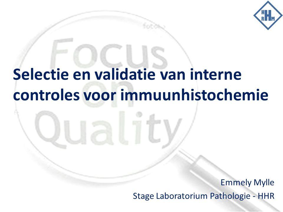 Selectie en validatie van interne controles voor immuunhistochemie