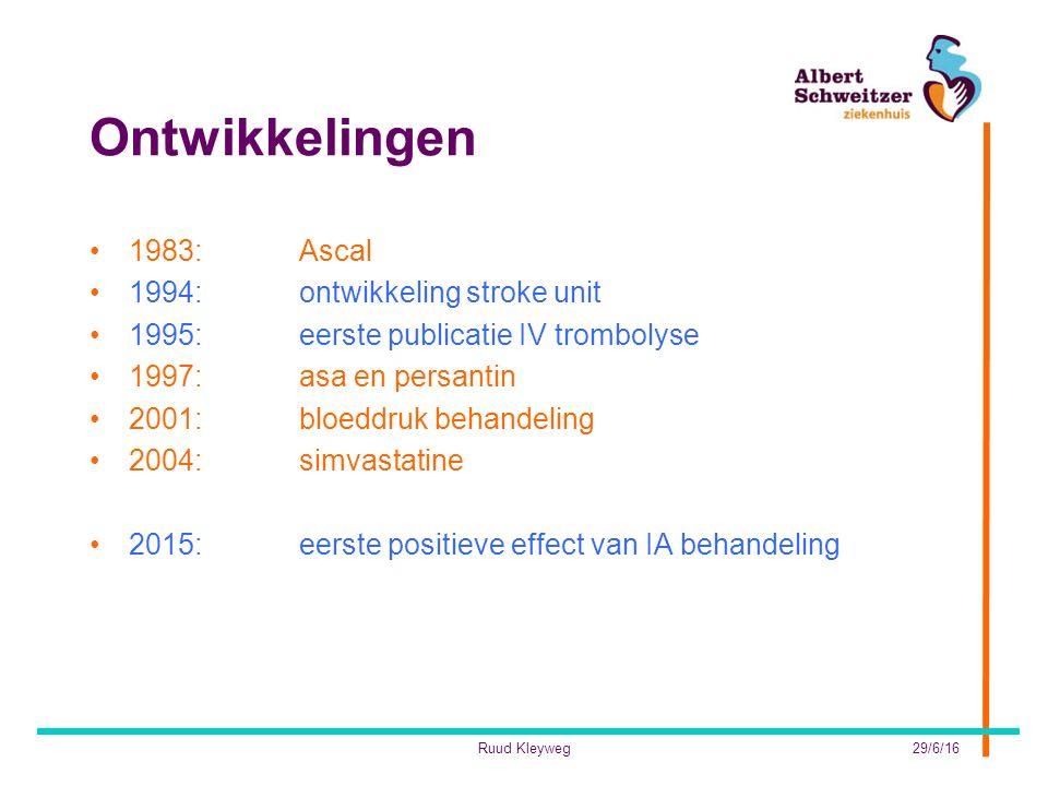 Ontwikkelingen 1983: Ascal 1994: ontwikkeling stroke unit