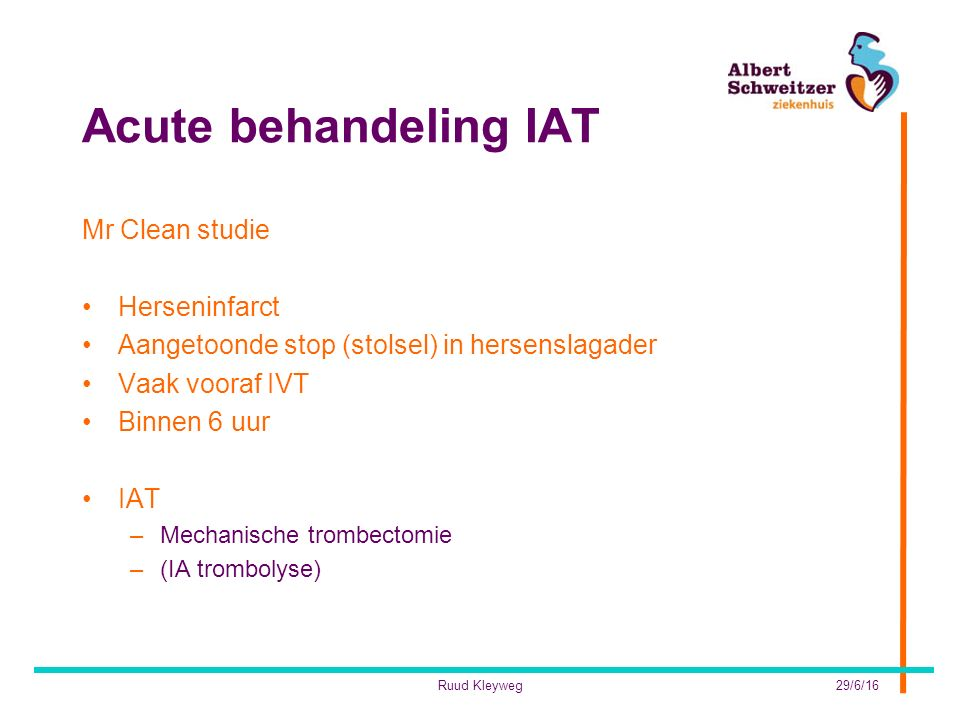 Acute behandeling IAT Mr Clean studie Herseninfarct