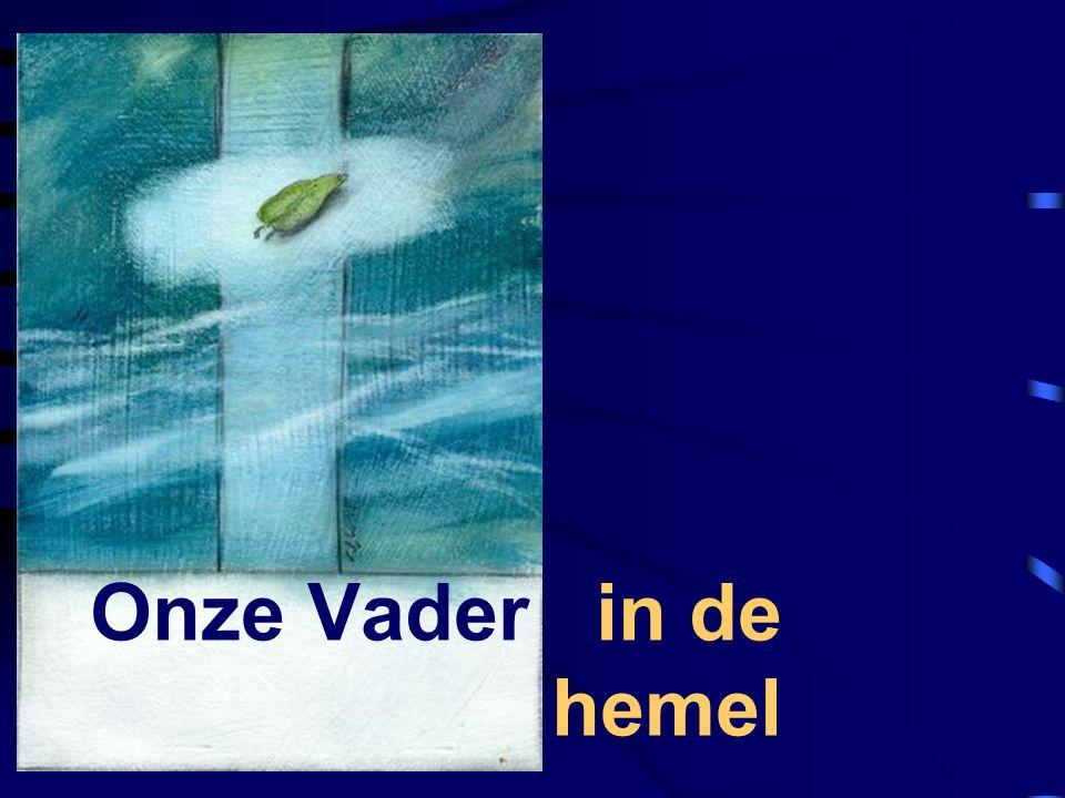 Onze Vader in de hemel