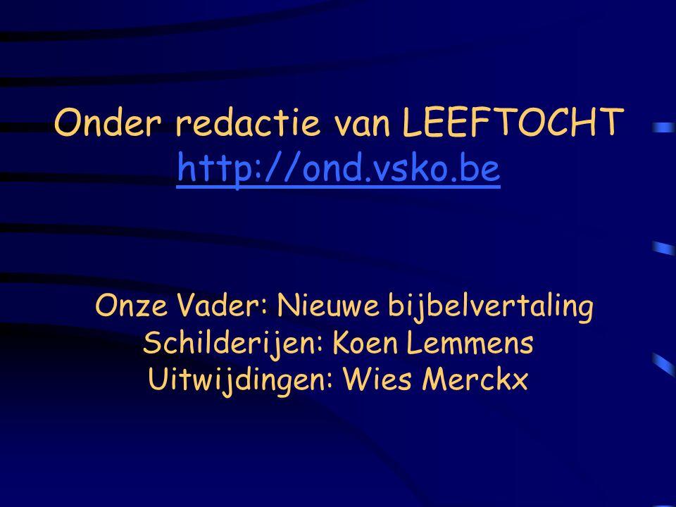 Onder redactie van LEEFTOCHT http://ond. vsko