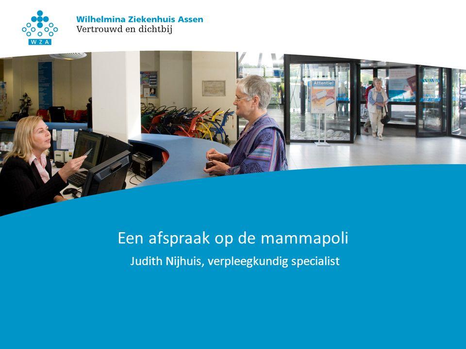 Een afspraak op de mammapoli Judith Nijhuis, verpleegkundig specialist