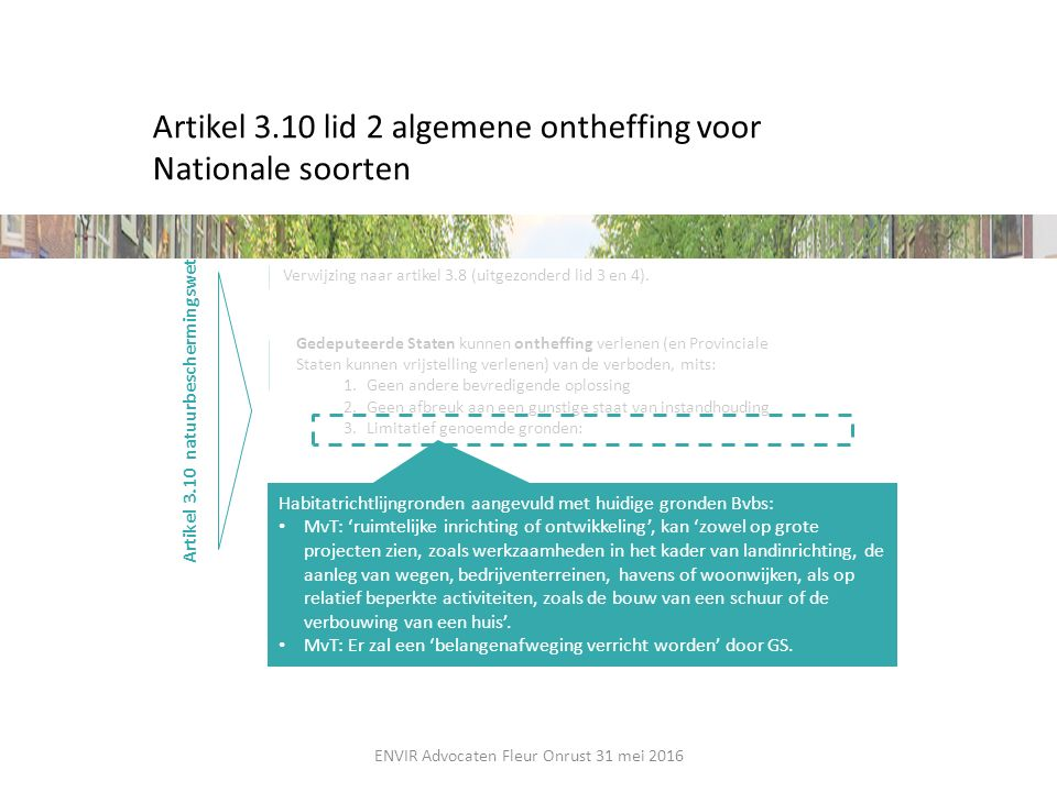 Artikel 3.10 lid 2 algemene ontheffing voor Nationale soorten
