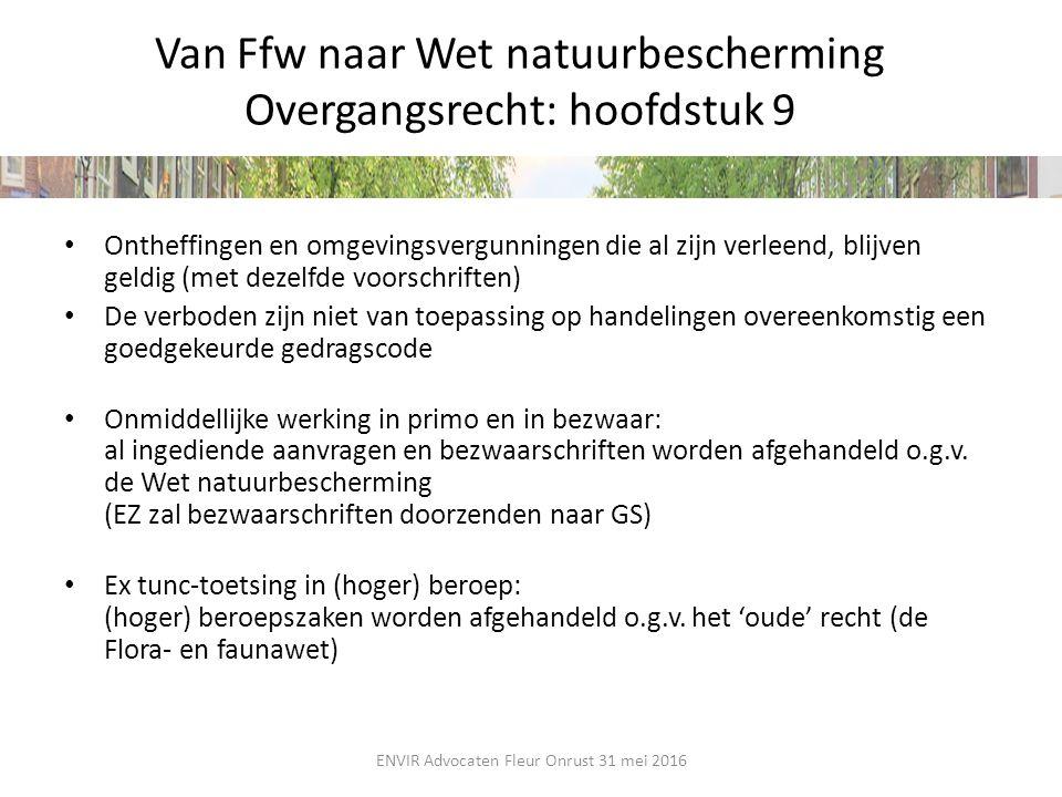 Van Ffw naar Wet natuurbescherming Overgangsrecht: hoofdstuk 9
