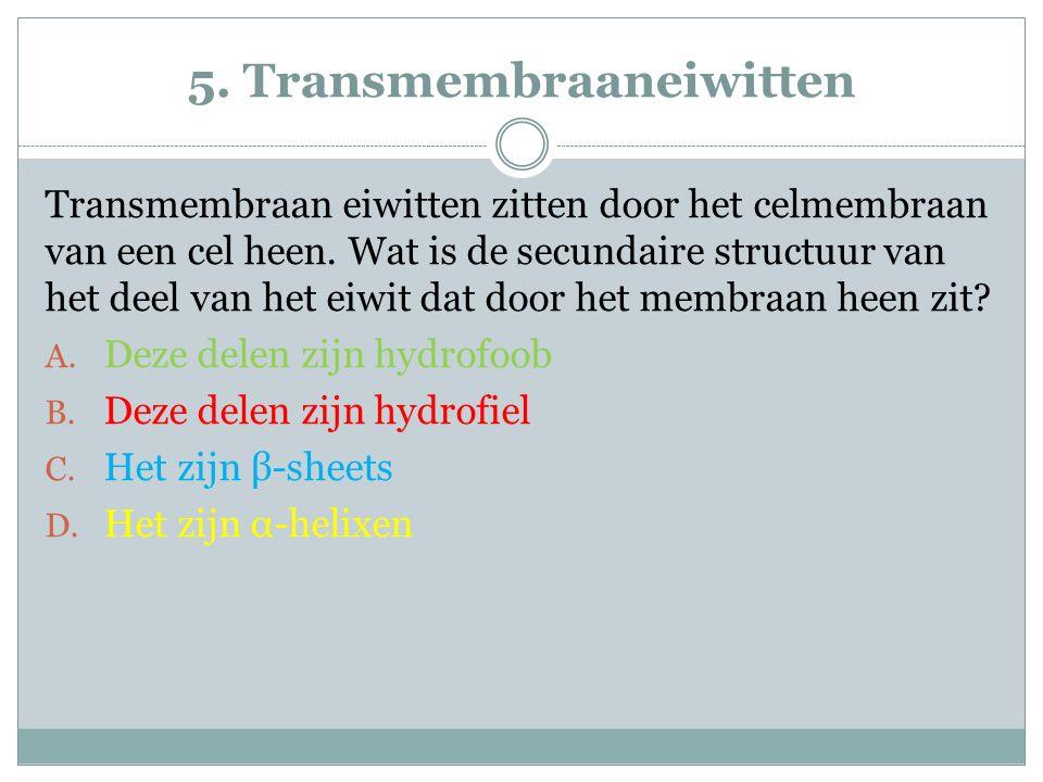 5. Transmembraaneiwitten