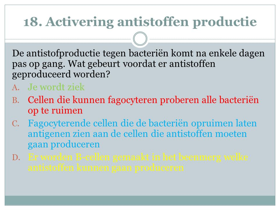 18. Activering antistoffen productie