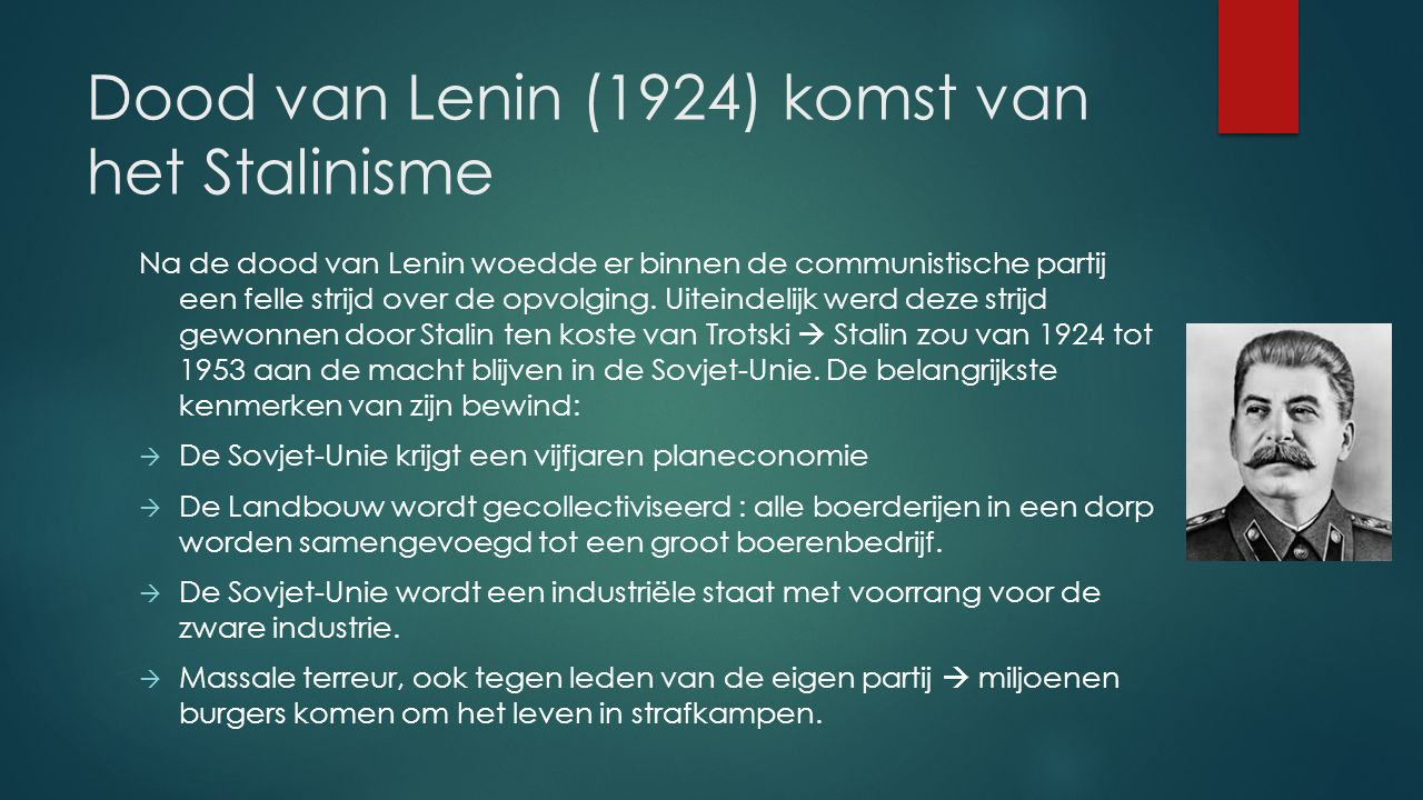Dood van Lenin (1924) komst van het Stalinisme