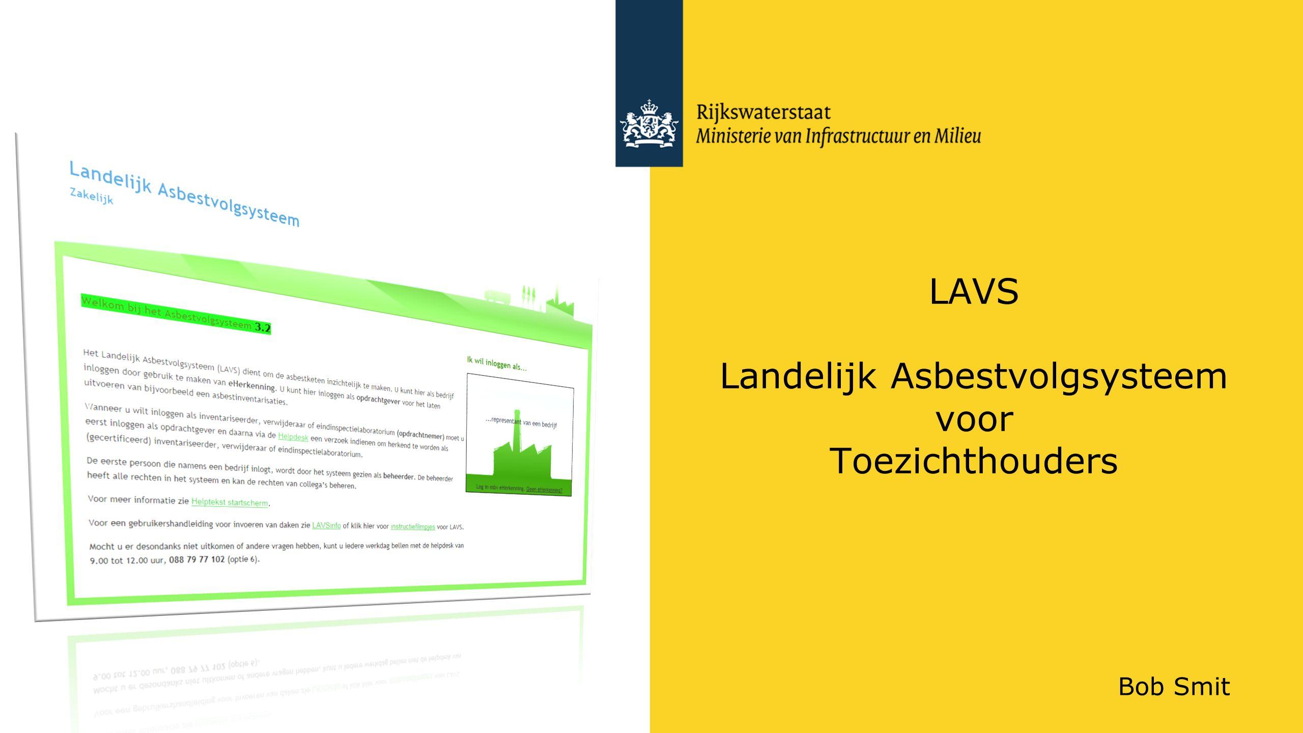 LAVS Landelijk Asbestvolgsysteem voor Toezichthouders