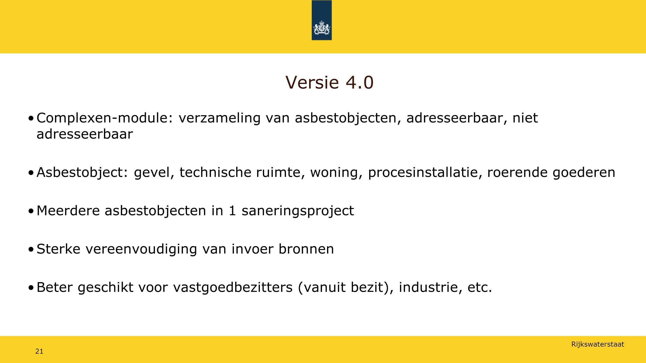 Versie 4.0 Complexen-module: verzameling van asbestobjecten, adresseerbaar, niet adresseerbaar.