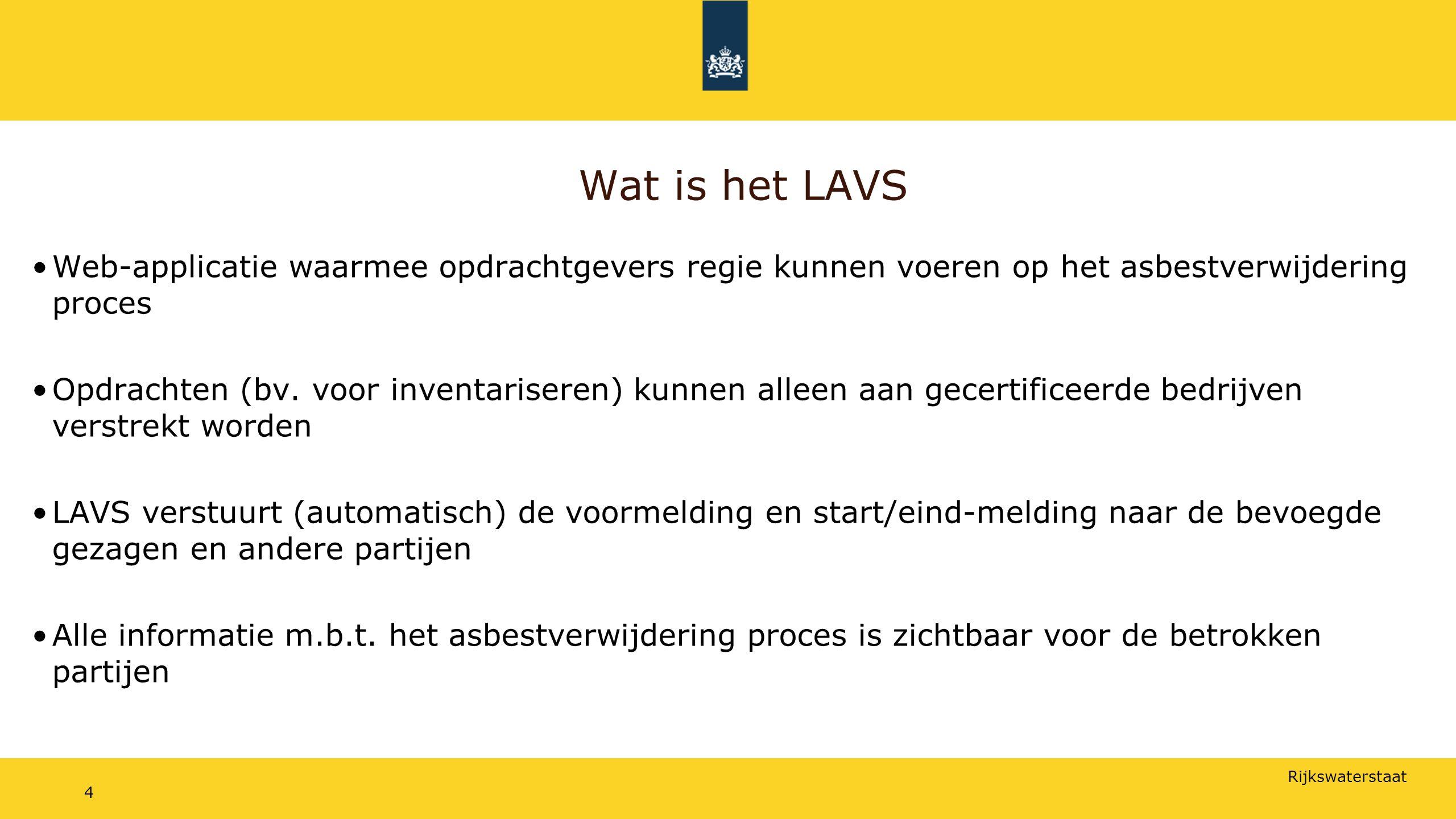 Wat is het LAVS Web-applicatie waarmee opdrachtgevers regie kunnen voeren op het asbestverwijdering proces.