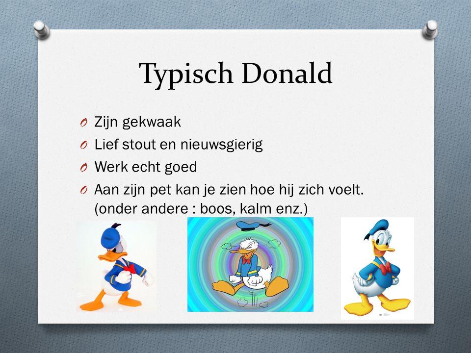 Typisch Donald Zijn gekwaak Lief stout en nieuwsgierig Werk echt goed