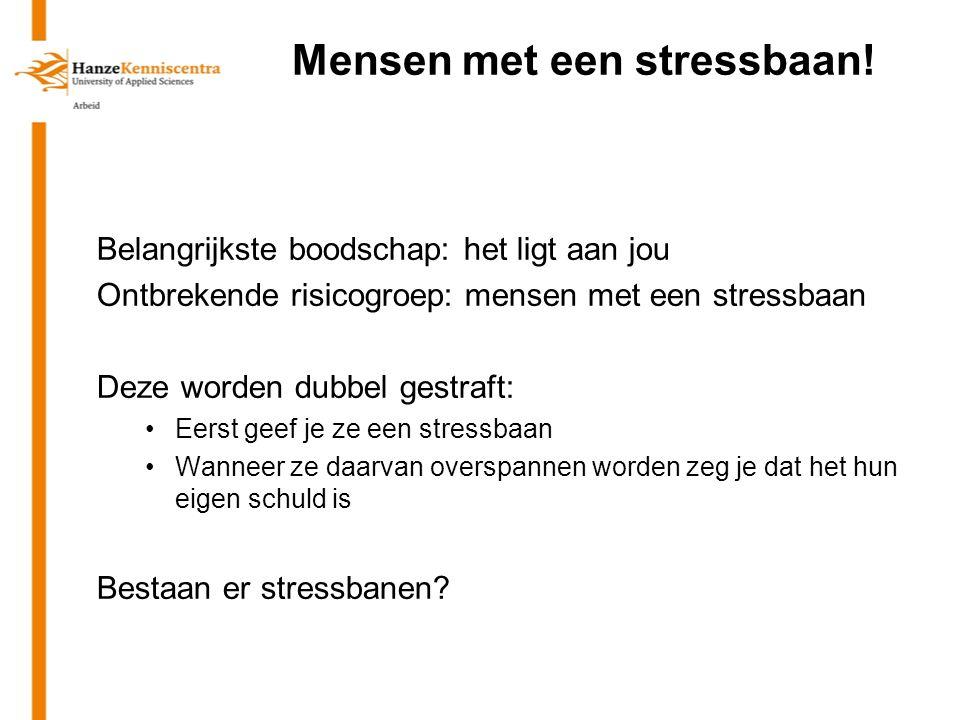 Mensen met een stressbaan!