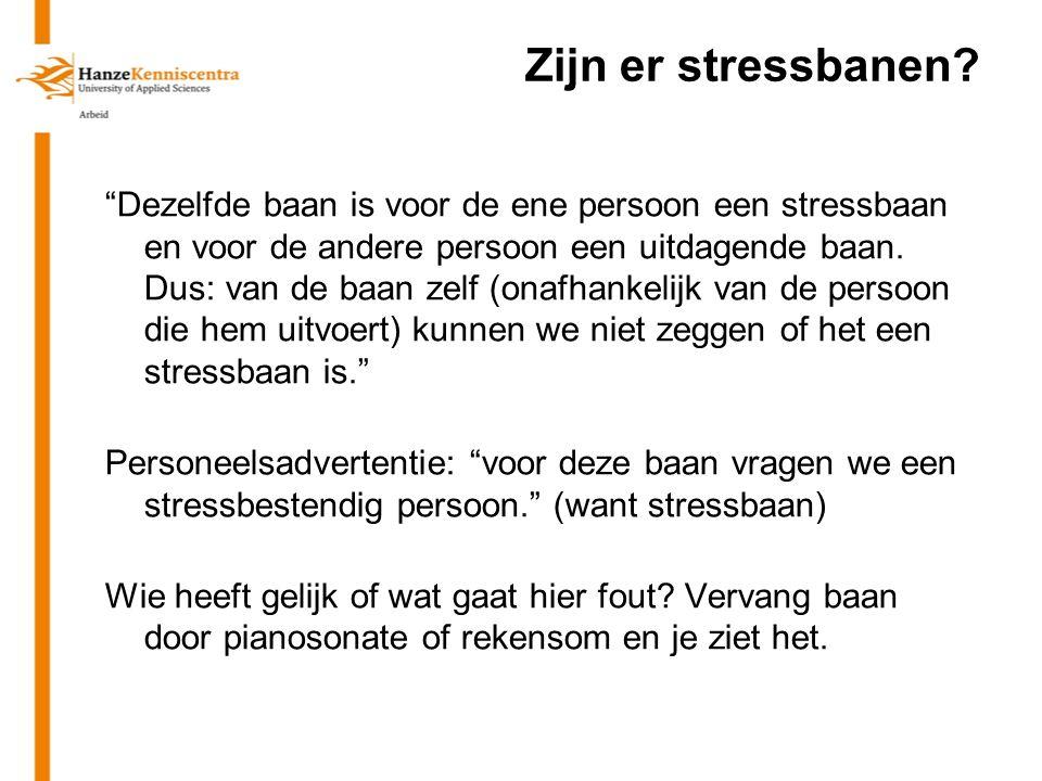 Zijn er stressbanen