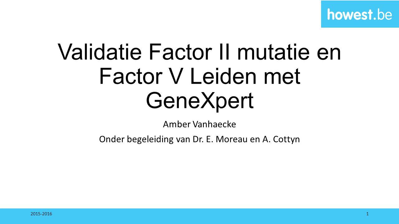 Validatie Factor II mutatie en Factor V Leiden met GeneXpert
