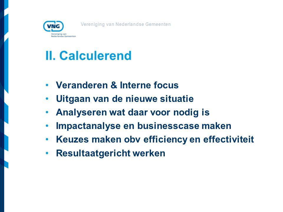 II. Calculerend Veranderen & Interne focus