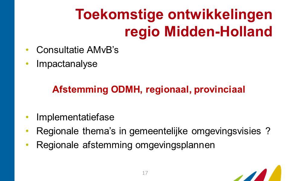 Toekomstige ontwikkelingen regio Midden-Holland