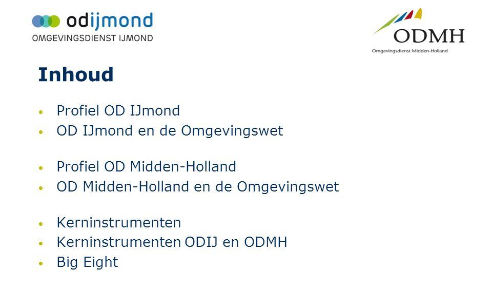Inhoud Profiel OD IJmond OD IJmond en de Omgevingswet