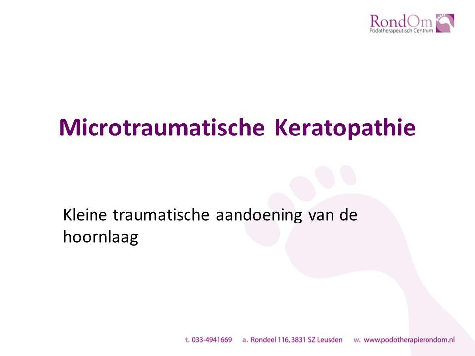 Microtraumatische Keratopathie