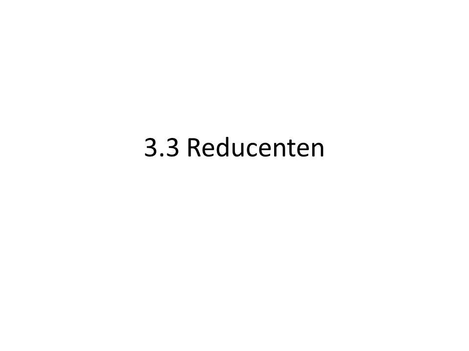 3.3 Reducenten