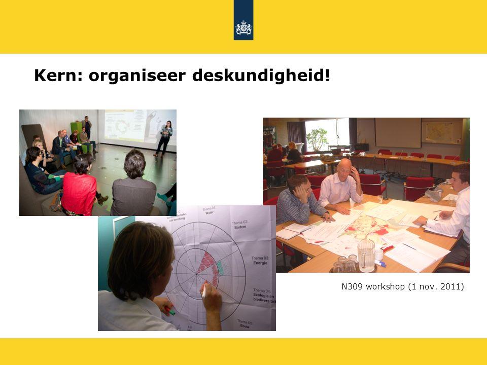 Kern: organiseer deskundigheid!