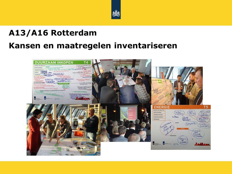A13/A16 Rotterdam Kansen en maatregelen inventariseren