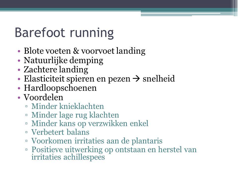 Barefoot running Blote voeten & voorvoet landing Natuurlijke demping