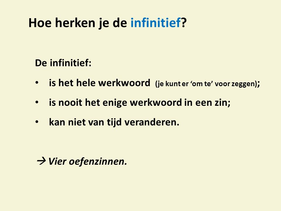 Hoe herken je de infinitief