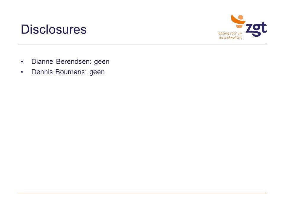 Disclosures Dianne Berendsen: geen Dennis Boumans: geen