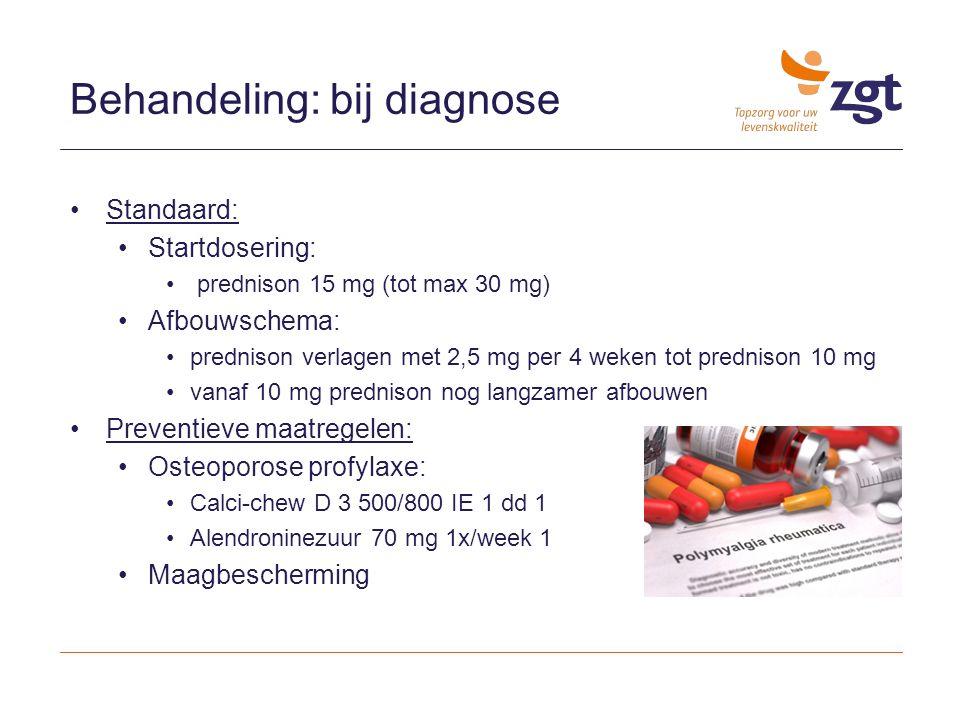 Behandeling: bij diagnose