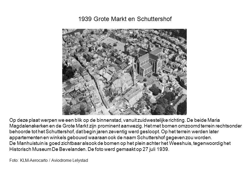 1939 Grote Markt en Schuttershof