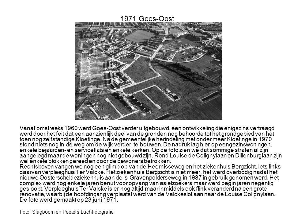1971 Goes-Oost Foto: Slagboom en Peeters Luchtfotografie