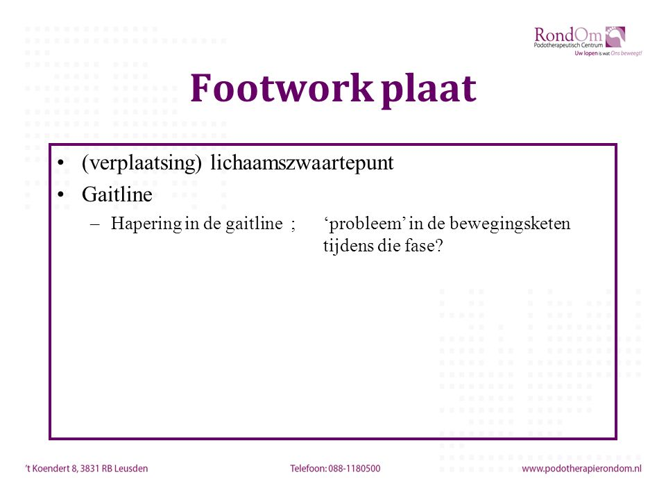 Footwork plaat (verplaatsing) lichaamszwaartepunt Gaitline