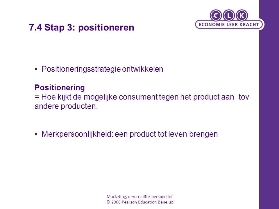 7.4 Stap 3: positioneren Positioneringsstrategie ontwikkelen