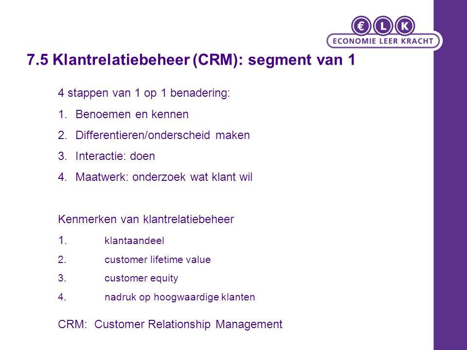 7.5 Klantrelatiebeheer (CRM): segment van 1