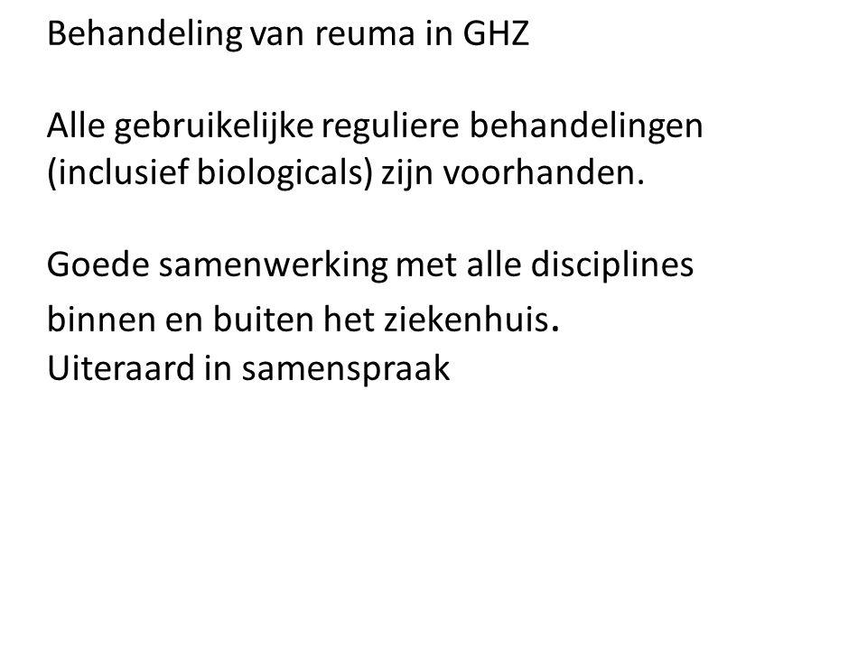 Behandeling van reuma in GHZ Alle gebruikelijke reguliere behandelingen (inclusief biologicals) zijn voorhanden.