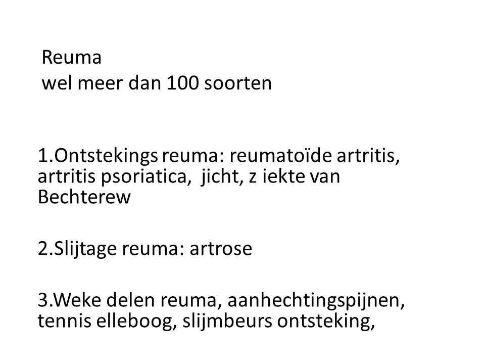 Reuma wel meer dan 100 soorten